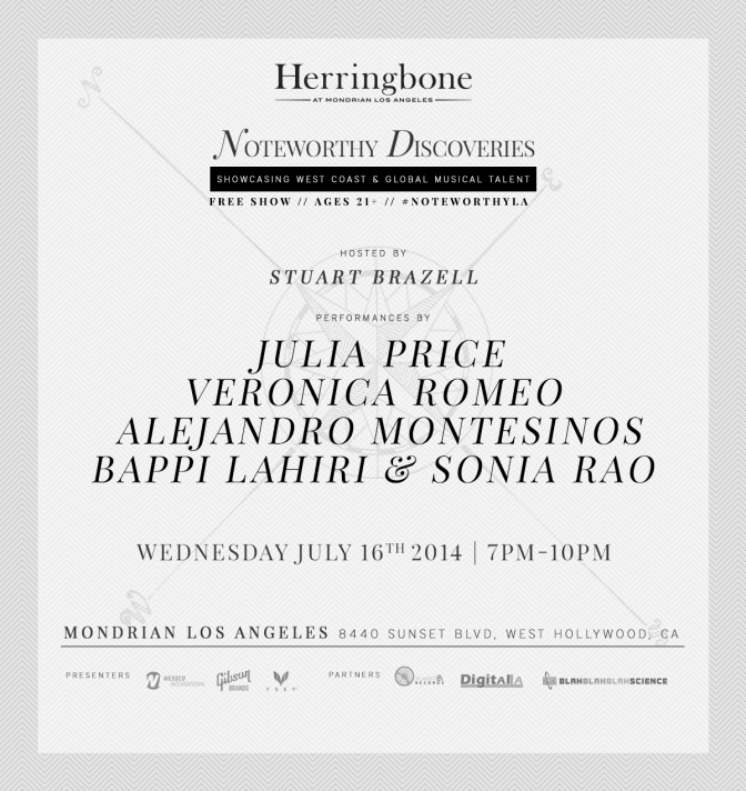 #NoteworthyLA Music Series at Herringbone | Mondrian:  July 16, 2014