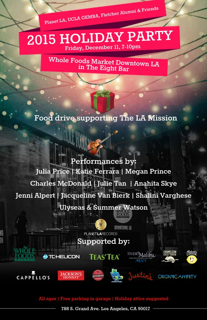 Planet LA & Friends 2015 Holiday Party at Whole Foods Market Downtown LA