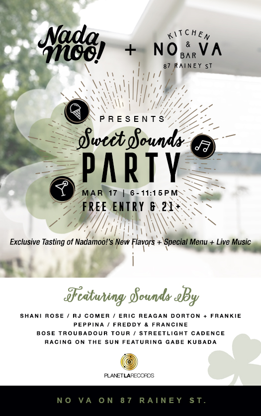 Sweet Sounds Party with NadaMoo at No Va on Rainey St:  March 17, 2016