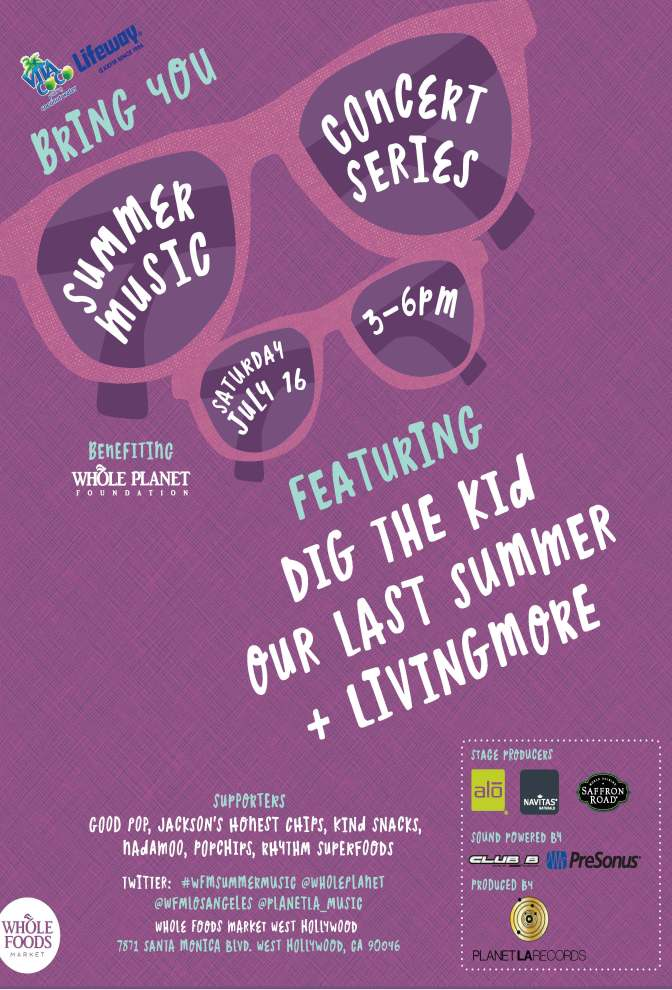Summer Music Series at Whole Foods Market W Hollywood:  July 16, 2016