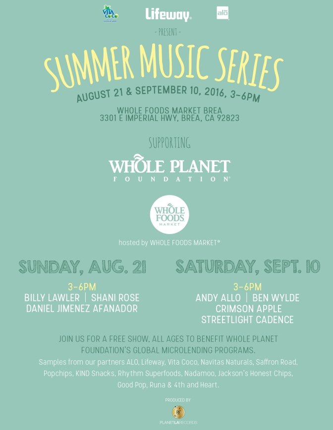 Summer Music Series at Whole Foods Market Brea:  August 21 & September 10, 2016