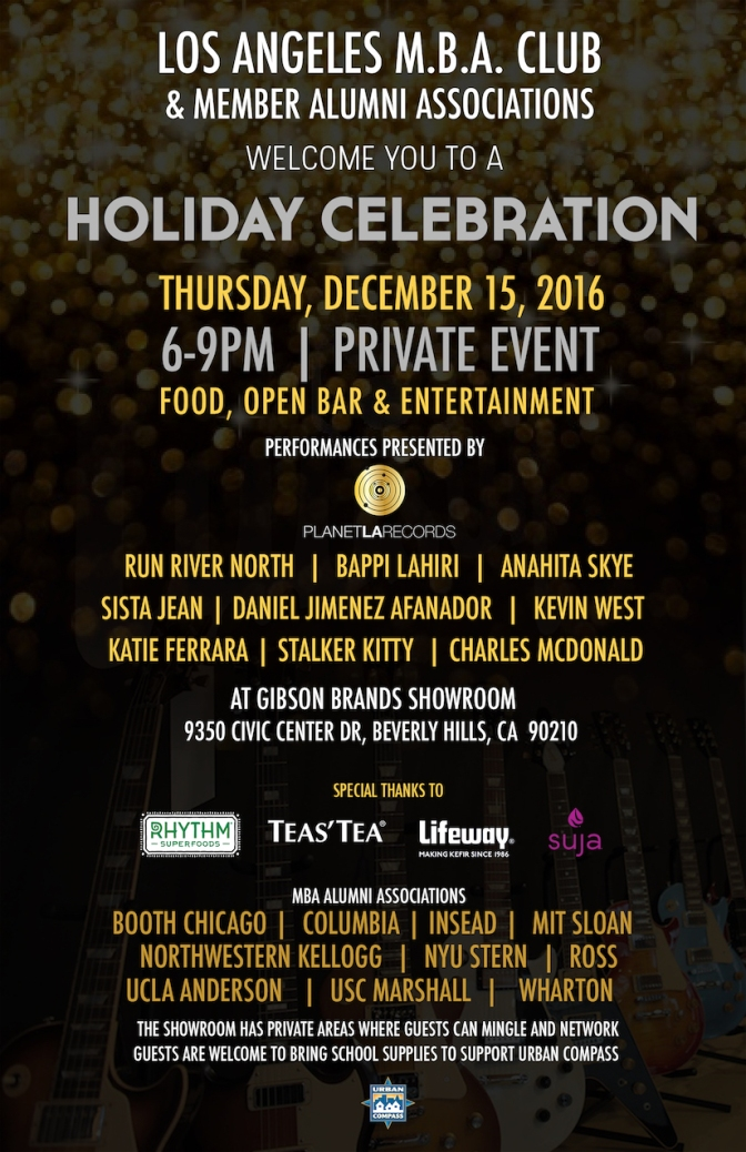 Los Angeles MBA Private Holiday Celebration:  December 15, 2016