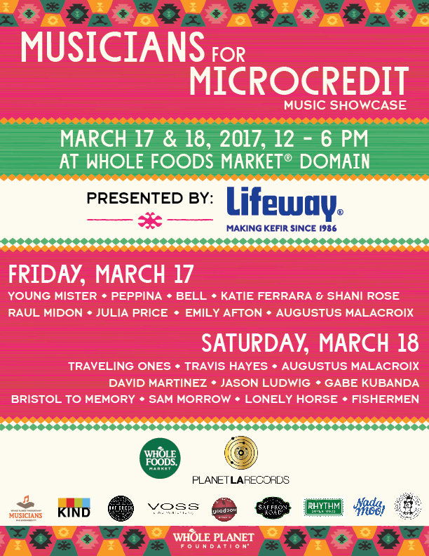 Musicians For Microcredit Showcase at Whole Foods Market Domain, March 17-18, 2017