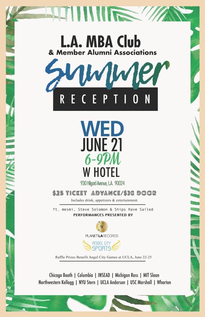 LA MBA Alumni Reception at W Hotel L.A., June 21, 2017