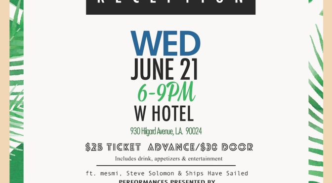 LA MBA Alumni Reception at W Hotel L.A., June 21, 2017