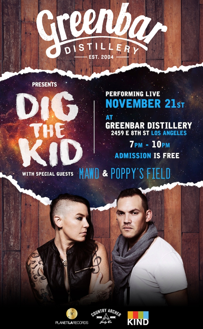 Presenting Dig The Kid + Friends at Private Showcase at Greenbar in DTLA:  November 21, 2017