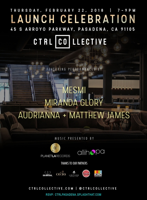 Feb 22 2018 Ctrl Collective Pasadena