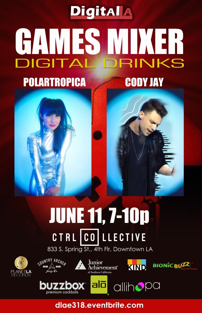 Digital LA Music & Gaming Mixer in Downtown LA, June 11, 2018